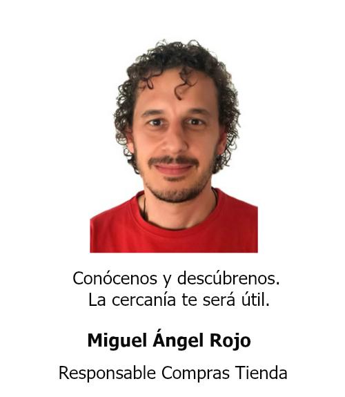 Miguel Angel Rojo Responsable Compras Tienda