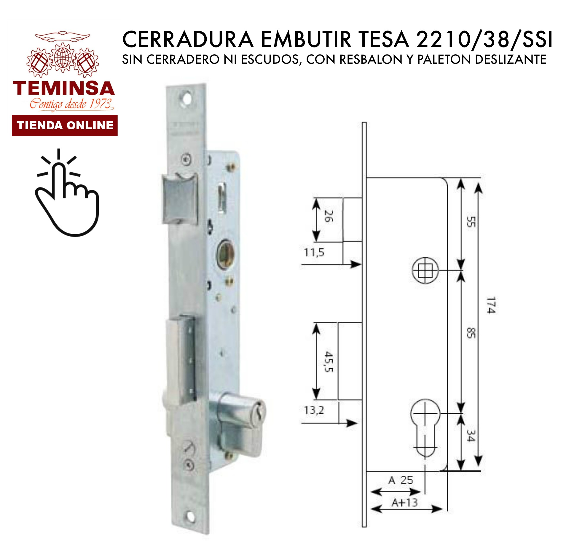 CERRADURA EMBUTIR TESA 221038SSI SIN CERRADERO NI ESCUDOS, CON RESBALON Y PALETON DESLIZANTE TEMINSA ONLINE