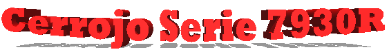 Cerrojos Serie 7930R